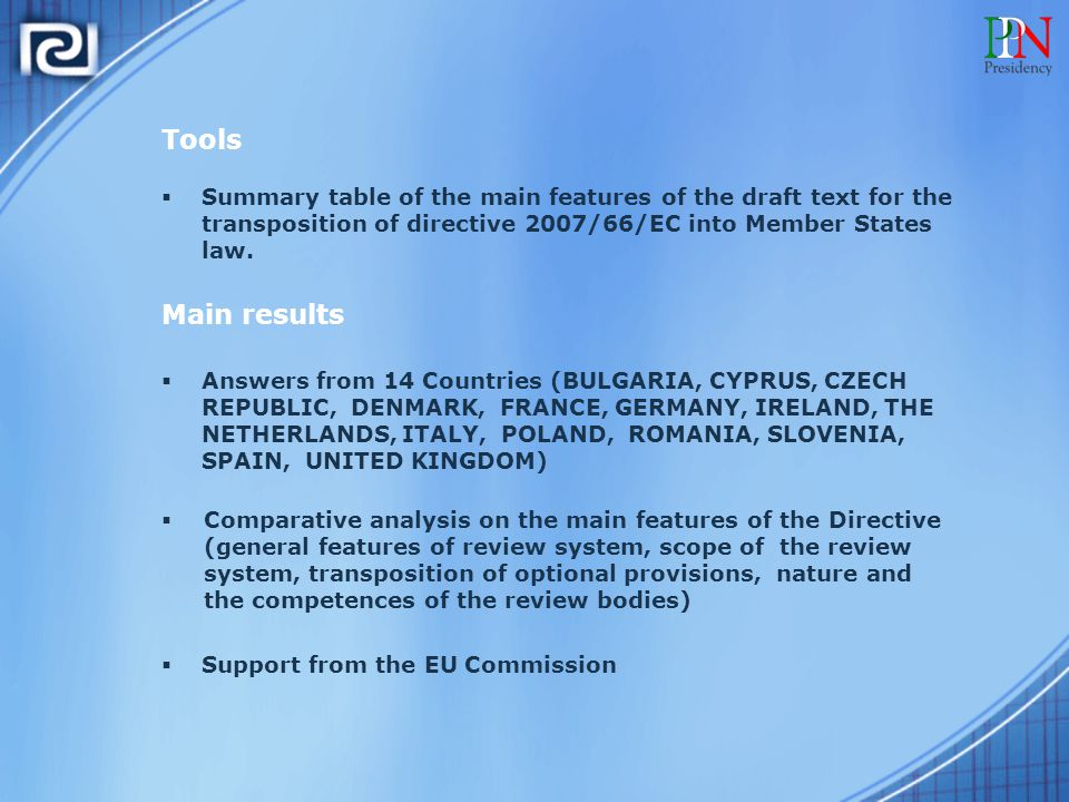 Tools  Summary table of the main features of the draft text for the transposition of directive 2007/66/EC into Member States law.