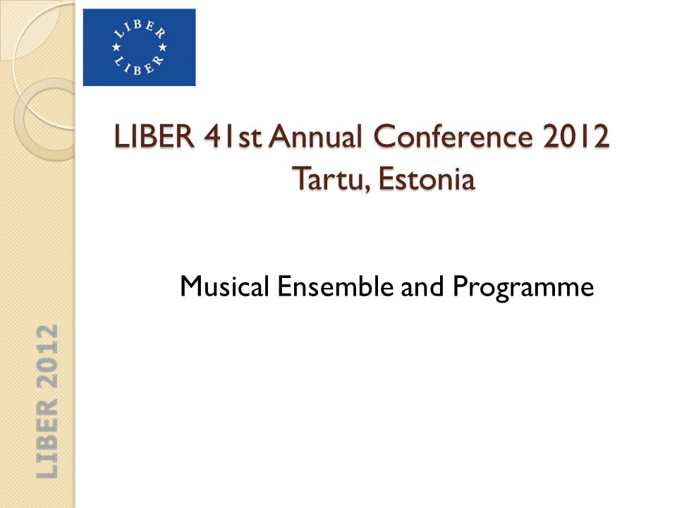 LIBER 41st Annual Conference The ensemble of early music has been active since 2011.
