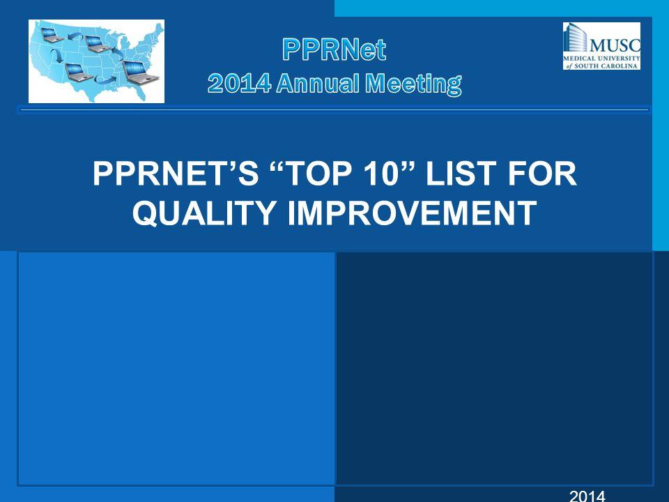 "©PPRNet 2014 PPRNET'S ""TOP 10"" LIST FOR QUALITY IMPROVEMENT"