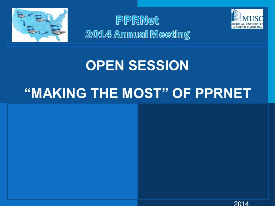 """©PPRNet 2014 OPEN SESSION """"MAKING THE MOST"""" OF PPRNET"""