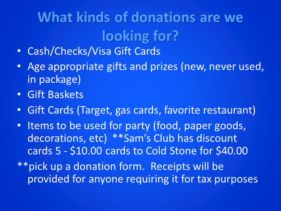 What kinds of donations are we looking for.