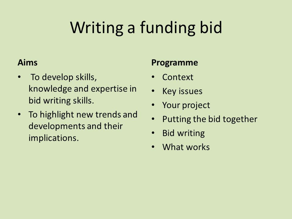 The bid as a project.Think of the bid as a project.