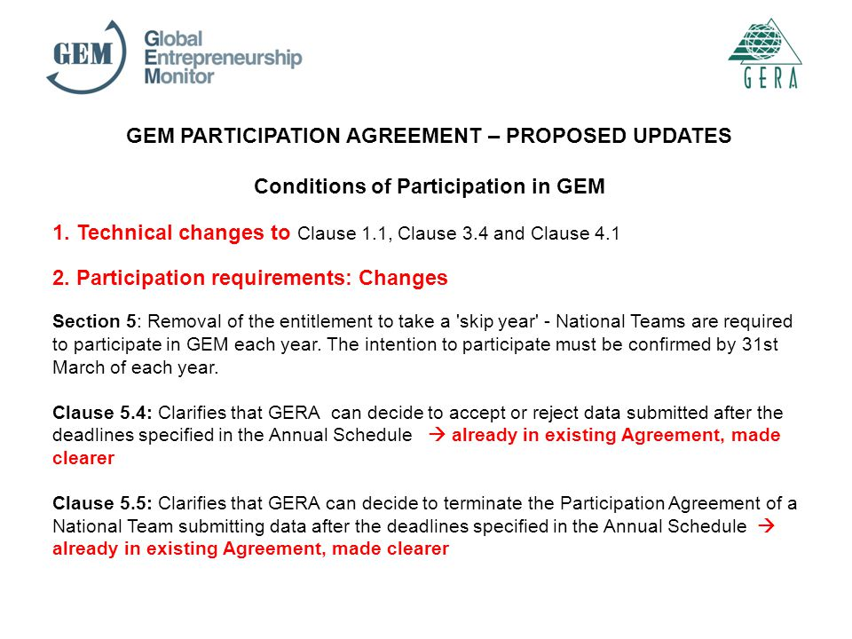 GEM PARTICIPATION AGREEMENT – PROPOSED UPDATES Conditions of Participation in GEM 1.
