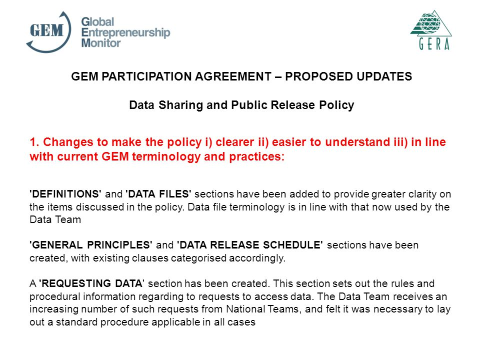 GEM PARTICIPATION AGREEMENT – PROPOSED UPDATES Data Sharing and Public Release Policy 1.