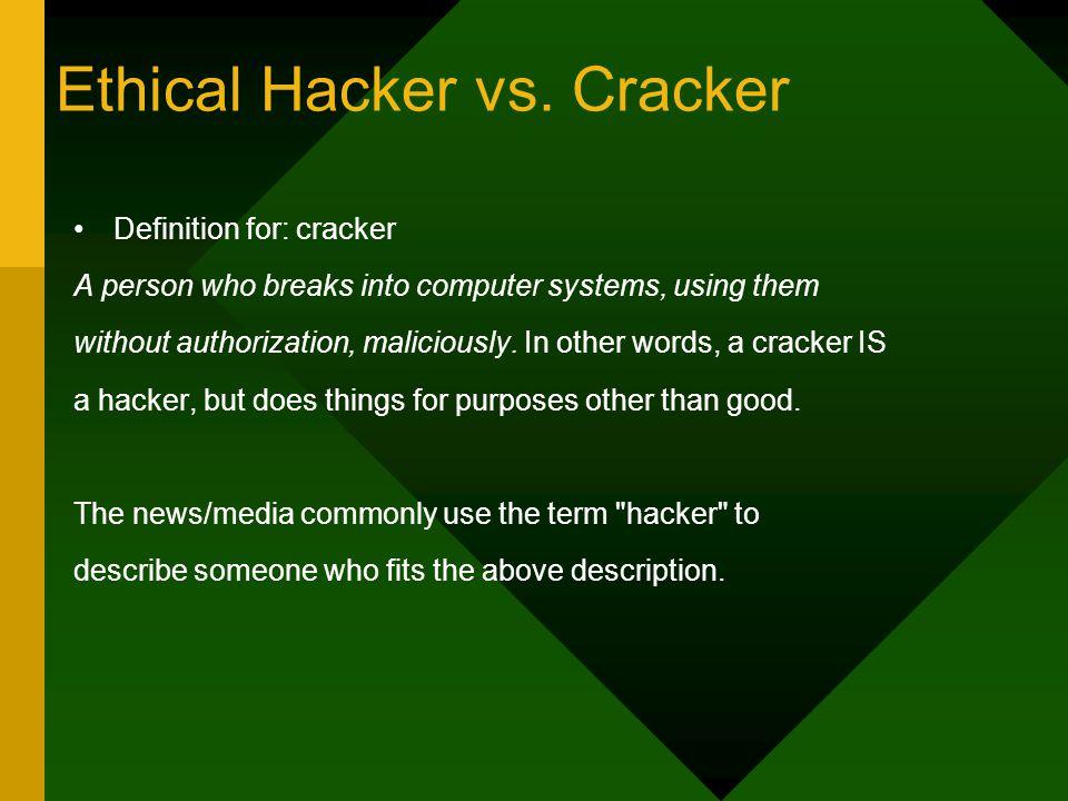 Ethical Hacker vs.