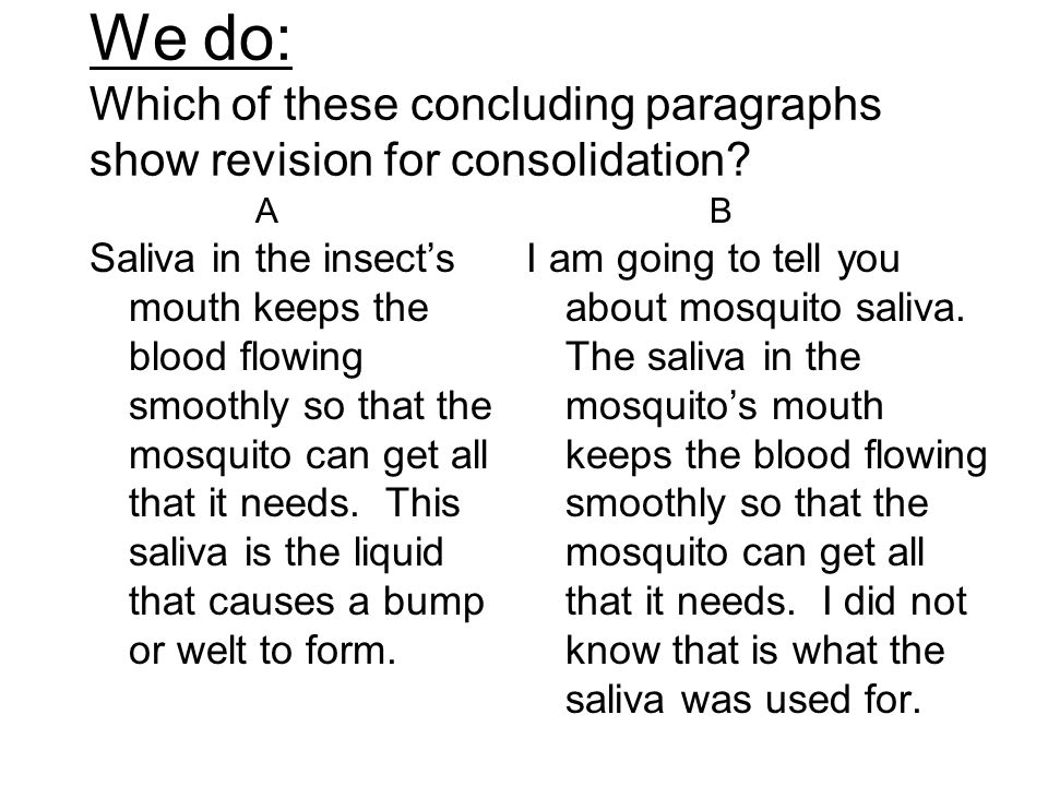 We do: Which of these concluding paragraphs show revision for consolidation.
