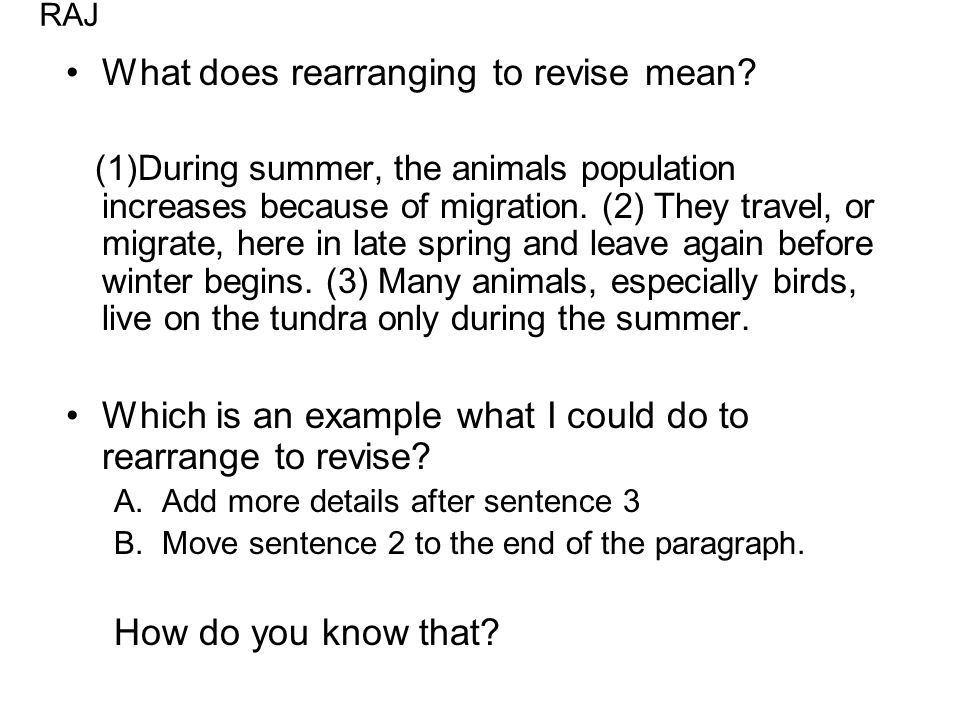 What does rearranging to revise mean.