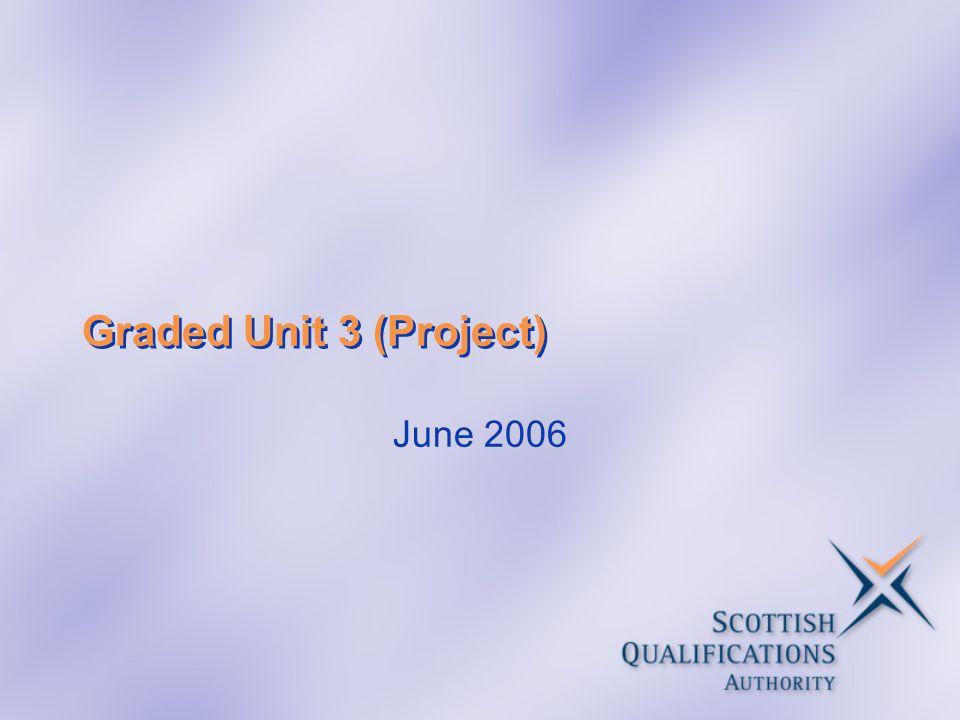 Graded Unit 3 (Project) June 2006