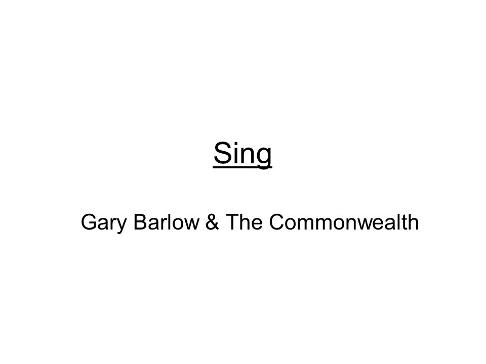 Sing Gary Barlow & The Commonwealth