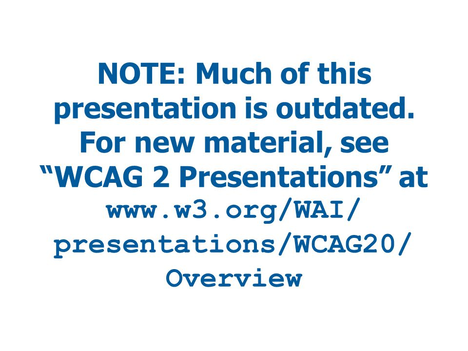 NOTE: Much of this presentation is outdated.