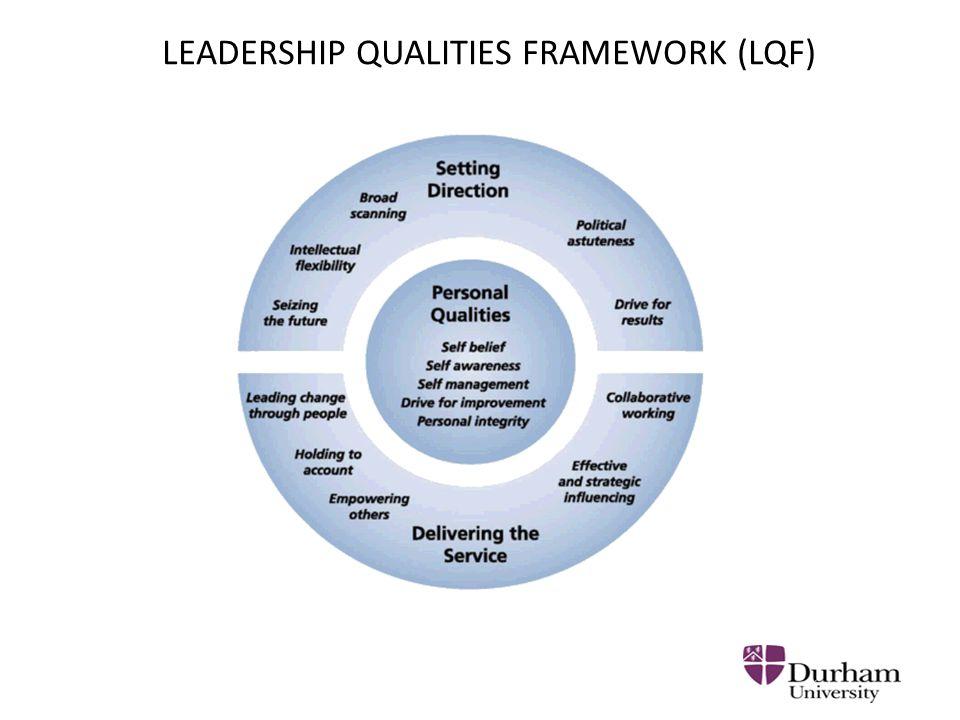 LEADERSHIP QUALITIES FRAMEWORK (LQF)