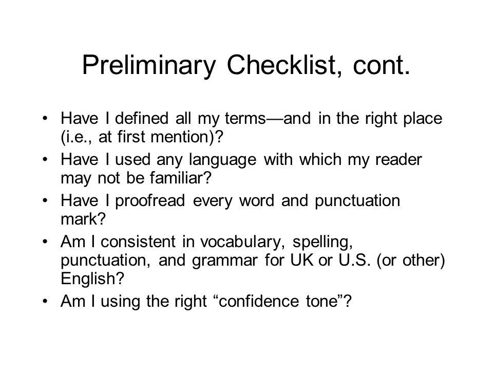 Preliminary Checklist, cont.