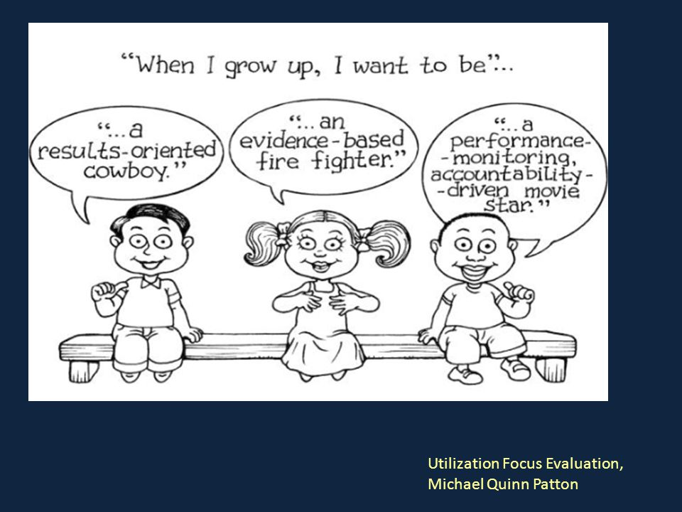 Utilization Focus Evaluation, Michael Quinn Patton