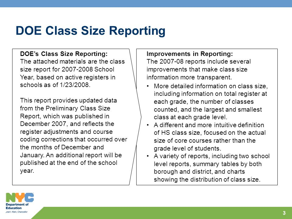 3 More detailed information on class size, including information on total register at each grade, the number of classes counted, and the largest and smallest class at each grade level.