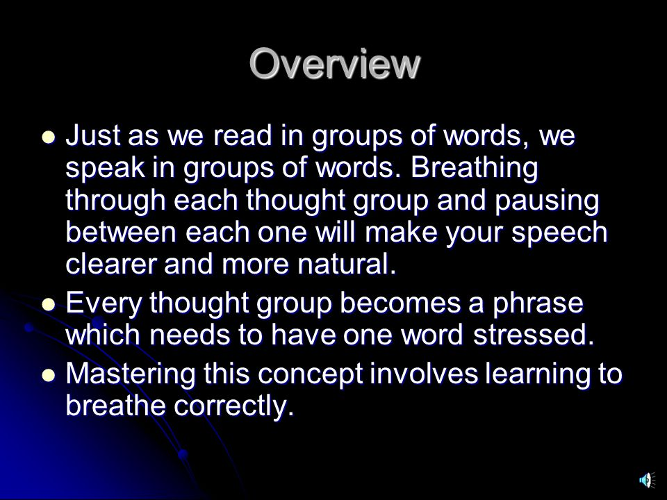 Put it all together Now read the laws by Brian Tracy again, paying special attention to breathing through each thought group.