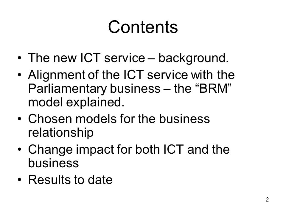 2 Contents The new ICT service – background.