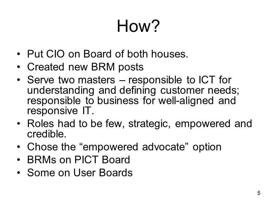 5 How.Put CIO on Board of both houses.