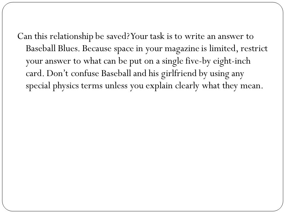 Can this relationship be saved. Your task is to write an answer to Baseball Blues.