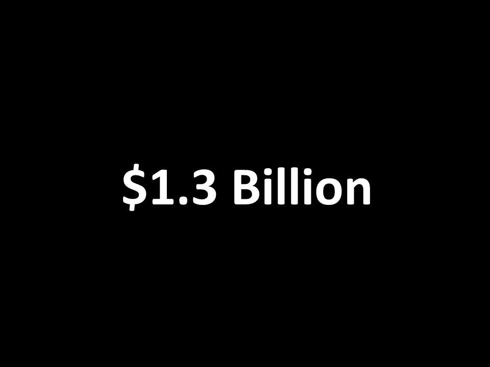 $1.3 Billion