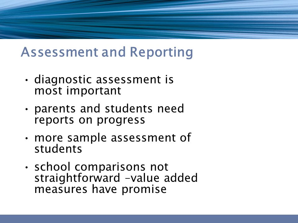 Assessment and Reporting diagnostic assessment is most important parents and students need reports on progress more sample assessment of students scho