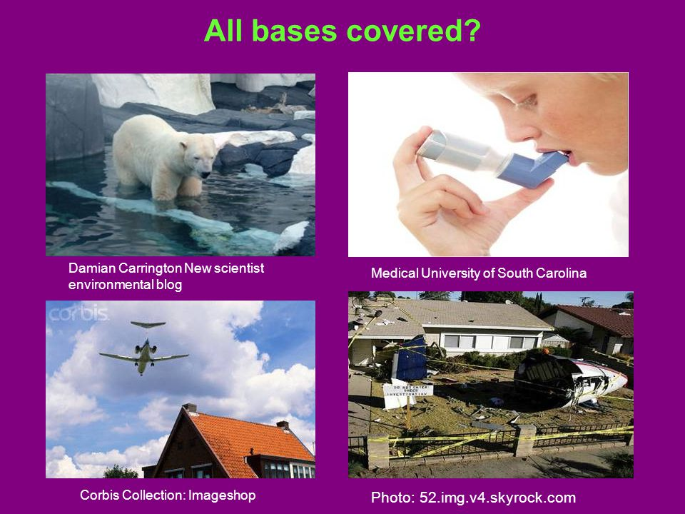 All bases covered? Damian Carrington New scientist environmental blog Medical University of South Carolina Corbis Collection: Imageshop Photo: 52.img.