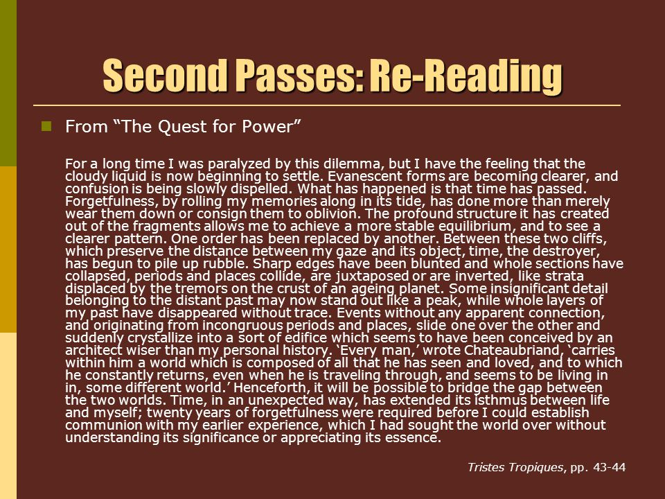 Second Passes: Re-Reading From The Quest for Power For a long time I was paralyzed by this dilemma, but I have the feeling that the cloudy liquid is now beginning to settle.