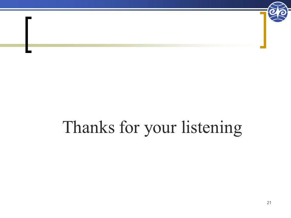 Thanks for your listening 21