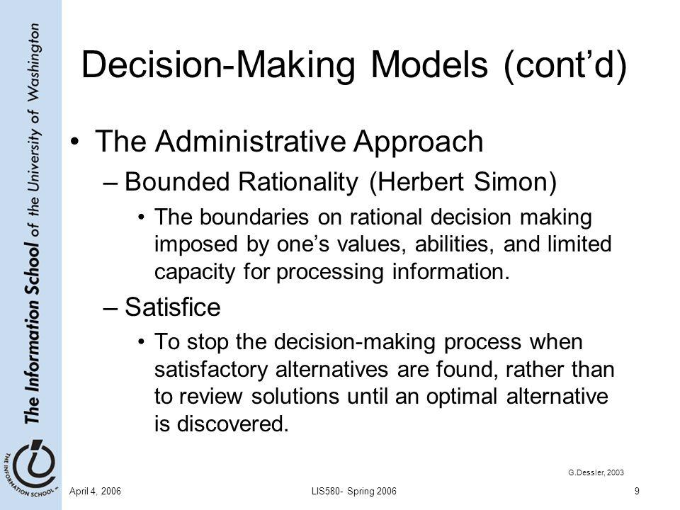 April 4, 2006LIS580- Spring 200610 Checklist 3.1 The Decision-Making Process  Define the problem.