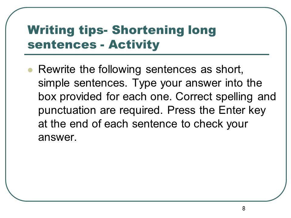 9 Writing tips- Shortening long sentences - Activity