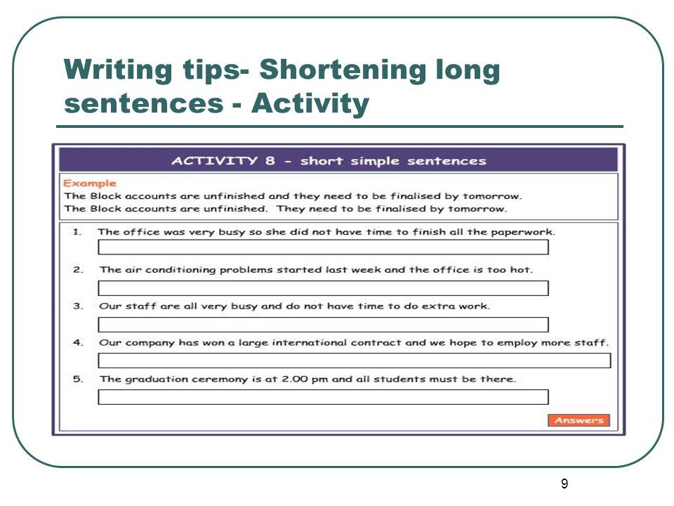 10 Writing tips- Shortening long sentences – Activity solution