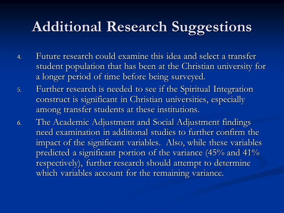 Additional Research Suggestions 4.