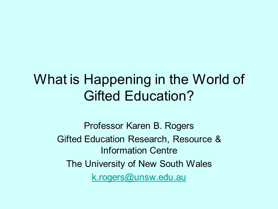 What is Happening in the World of Gifted Education.