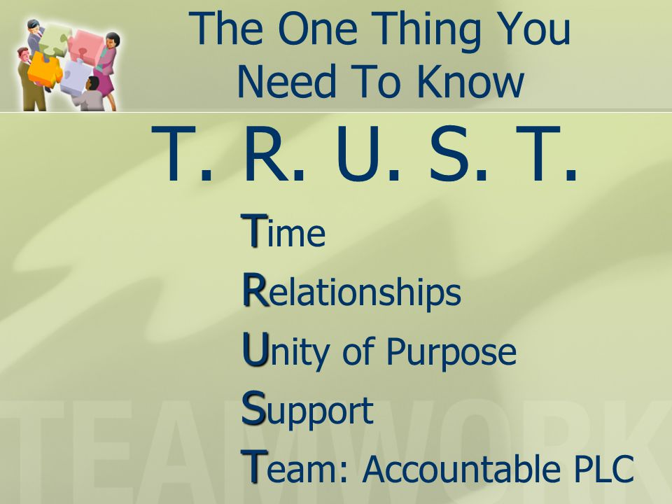 The One Thing You Need To Know T. R. U. S. T.