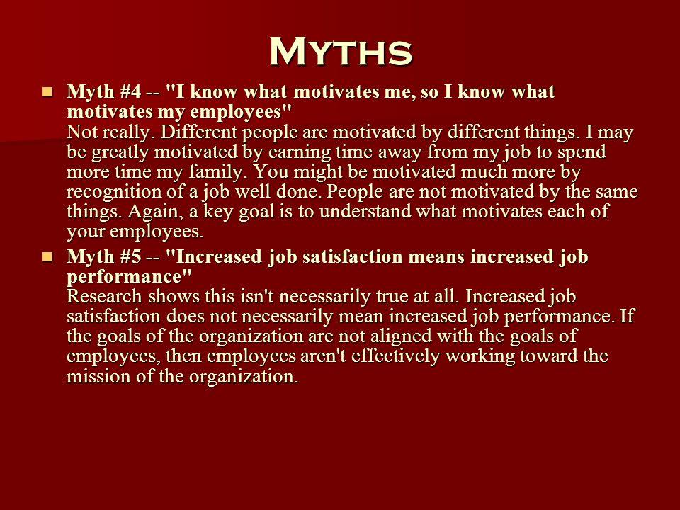 Myths Myth #4 --