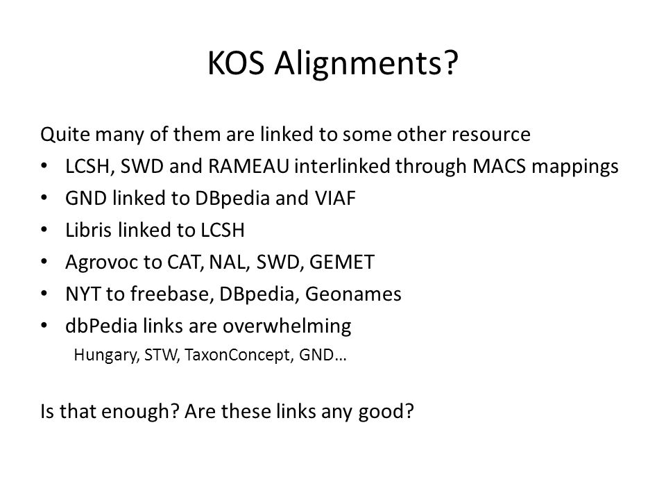 KOS Alignments.