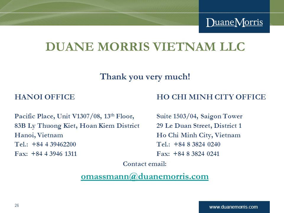 www.duanemorris.com DUANE MORRIS VIETNAM LLC Thank you very much.
