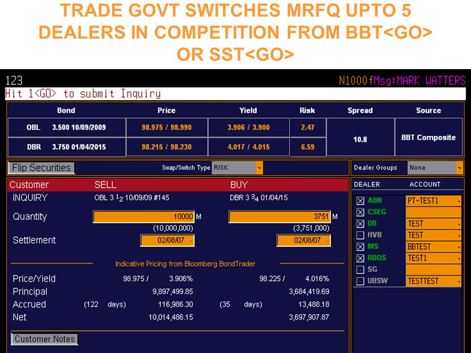TRADE GOVT SWITCHES MRFQ UPTO 5 DEALERS IN COMPETITION FROM BBT OR SST