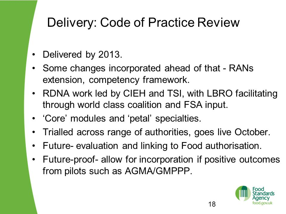 Delivery: Code of Practice Review 18 Delivered by 2013.