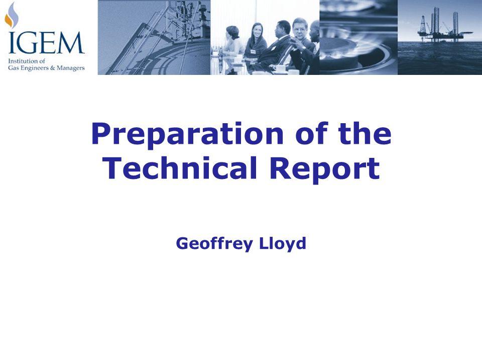 Preparation of the Technical Report Geoffrey Lloyd