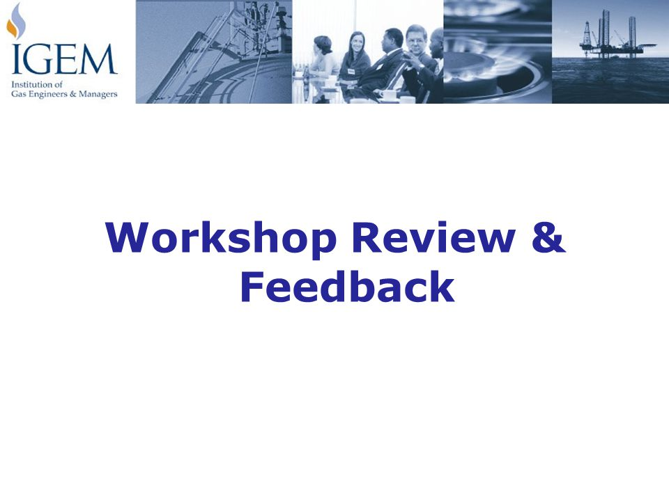 Workshop Review & Feedback