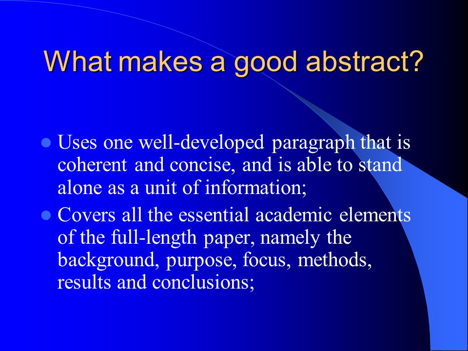 What makes a good abstract.