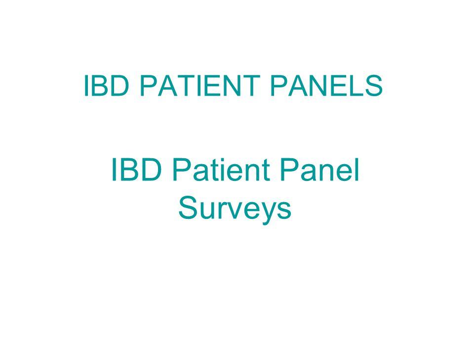 IBD PATIENT PANELS IBD Patient Panel Surveys