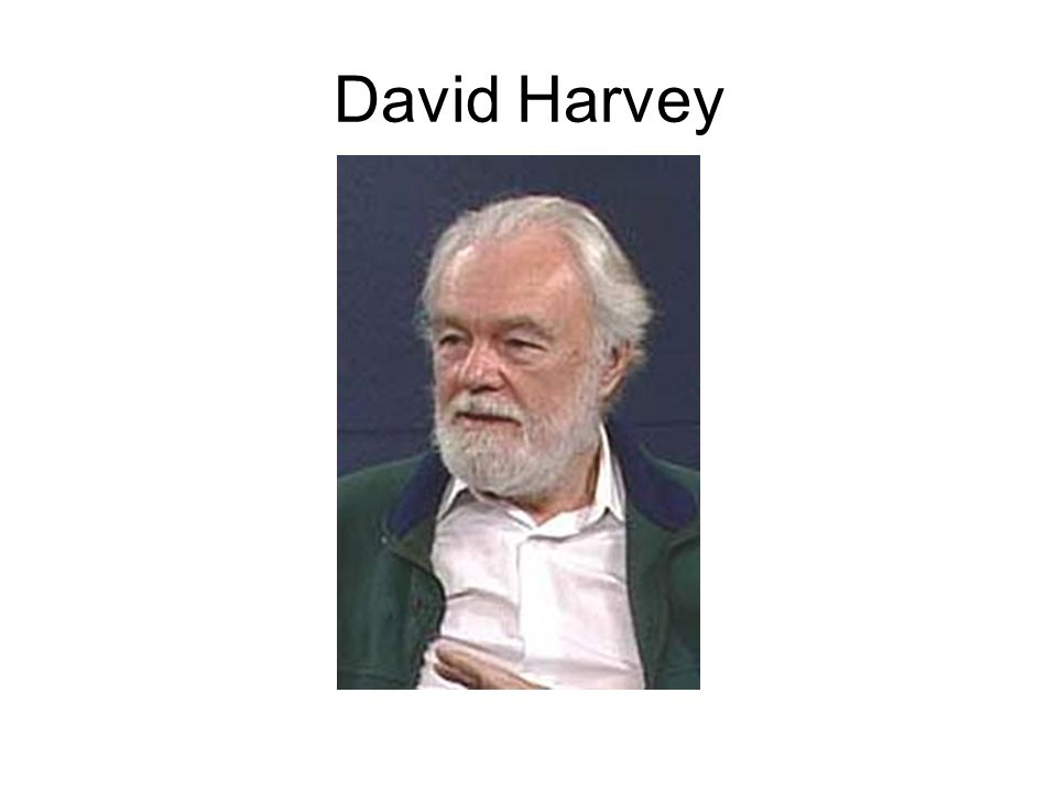 Harvey is the famous geographer (most cited) and Marxist theorist in the World.
