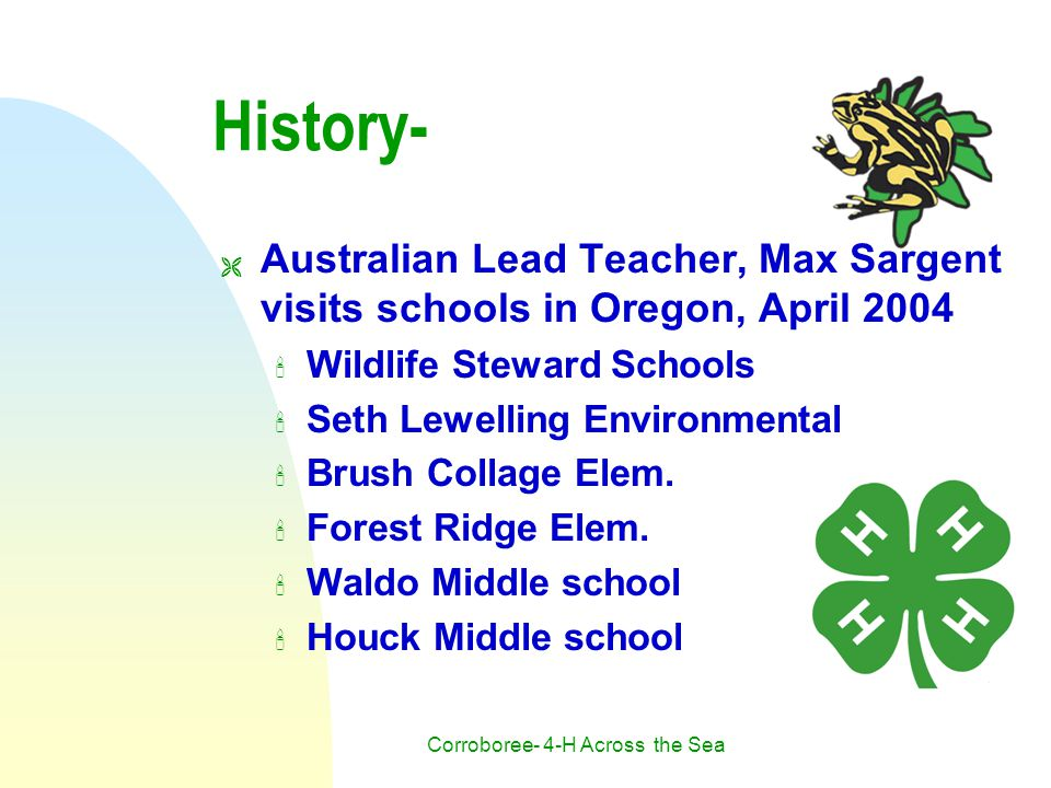 Corroboree- 4-H Across the Sea History-  Australian Lead Teacher, Max Sargent visits schools in Oregon, April 2004 Wildlife Steward Schools Seth Lewelling Environmental Brush Collage Elem.