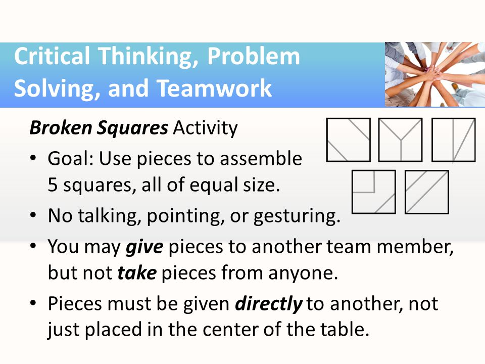 Broken Squares Activity Goal: Use pieces to assemble 5 squares, all of equal size.