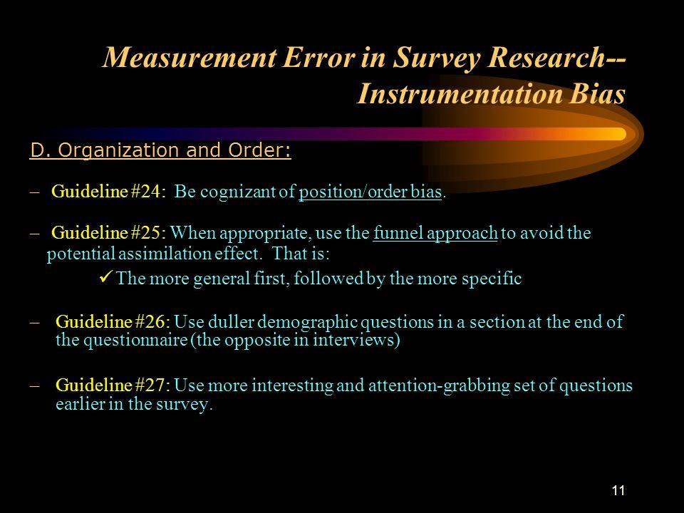 11 Measurement Error in Survey Research-- Instrumentation Bias D.