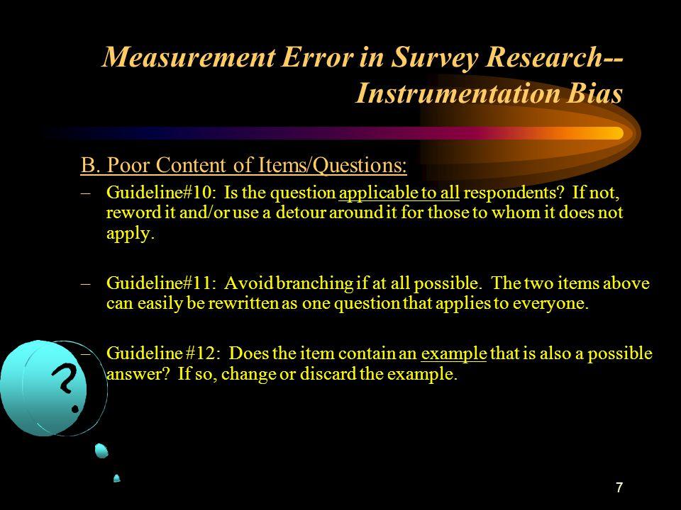 7 Measurement Error in Survey Research-- Instrumentation Bias B.