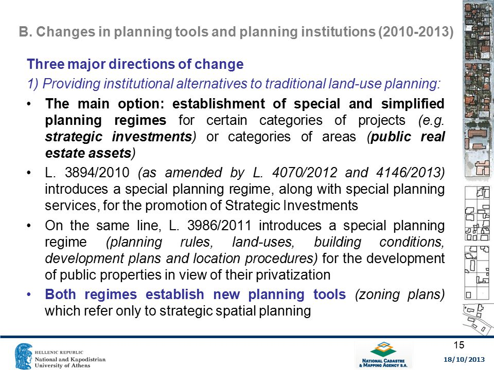 B. Changes in planning tools and planning institutions (2010-2013) Three major directions of change 1) Providing institutional alternatives to traditi
