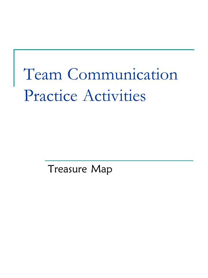 Team Communication Practice Activities Treasure Map
