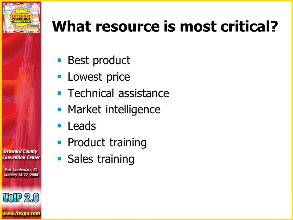 What resource is most critical.
